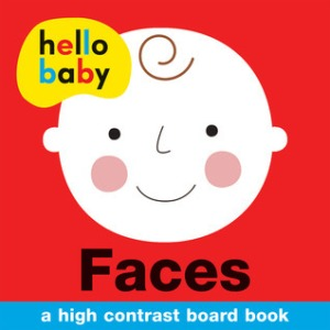 Hello Baby: Faces a high contrast board book for babies