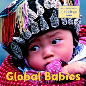 Global babies book by Global fund for children